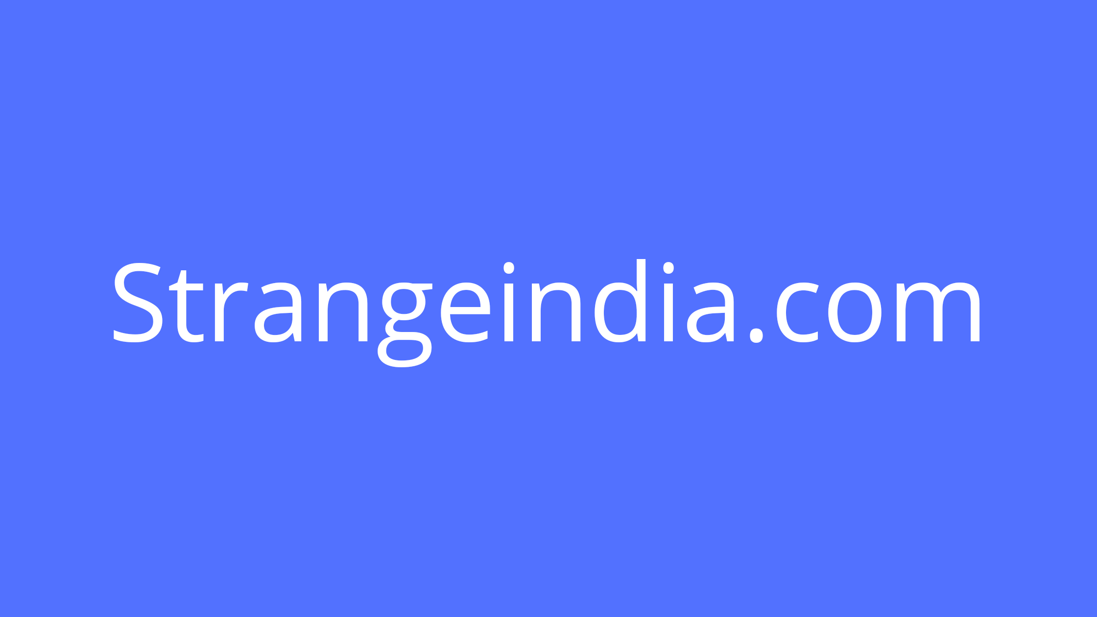 Strange India All Strange Things About India and world